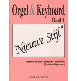 """Orgel en Keyboard Orgel & Keyboard """"Nieuwe Stijl"""" Deel 1"""