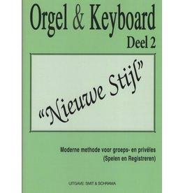 """Orgel en Keyboard Orgel & Keyboard """"Nieuwe Stijl"""" Deel 2"""