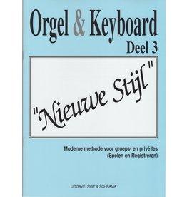 """Orgel en Keyboard Orgel & Keyboard """"Nieuwe Stijl"""" Deel 3"""