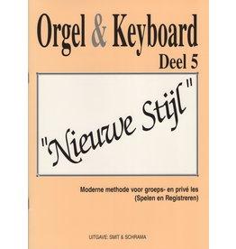 """Orgel en Keyboard Orgel & Keyboard """"Nieuwe Stijl"""" Deel 5"""