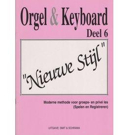 """Orgel en Keyboard Orgel en Keyboard Orgel & Keyboard """"Nieuwe Stijl"""" Deel 6"""
