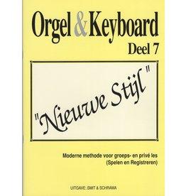 """Orgel en Keyboard Orgel en Keyboard Orgel & Keyboard """"Nieuwe Stijl"""" Deel 7"""