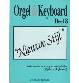 """Orgel en Keyboard Orgel & Keyboard """"Nieuwe Stijl"""" Deel 8"""