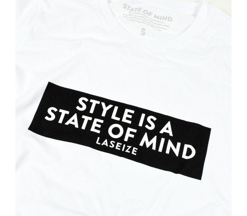 Laseize XVI style is a state of mind t-shirt White