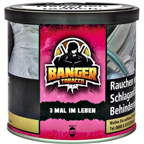 Banger Tobacco 3 mal im Leben (200g)