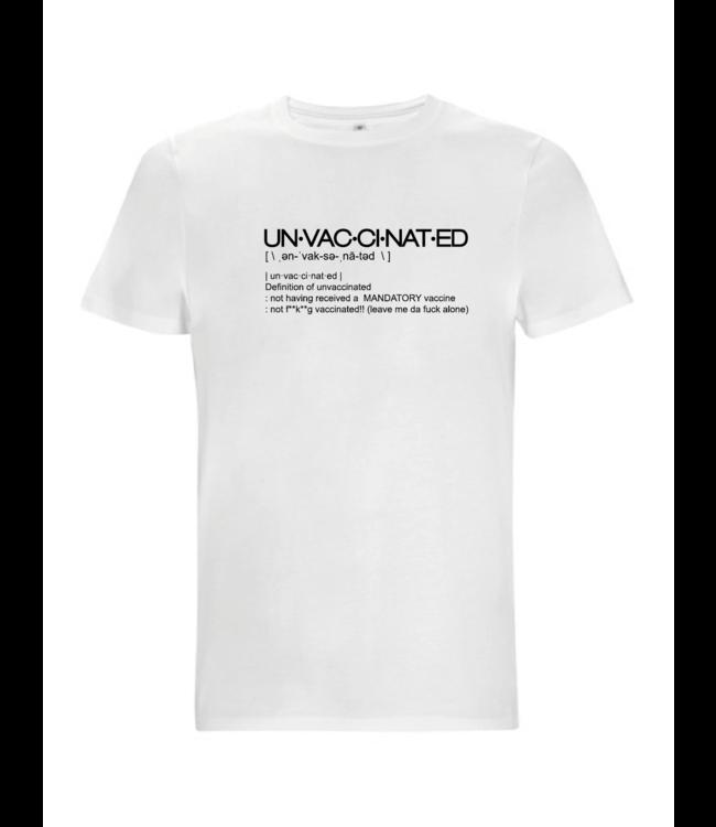 Dope on cotton un·vac·ci·nat·ed T-shirt