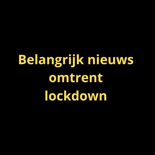Belangrijk nieuws omtrent lockdown 15 December 2020