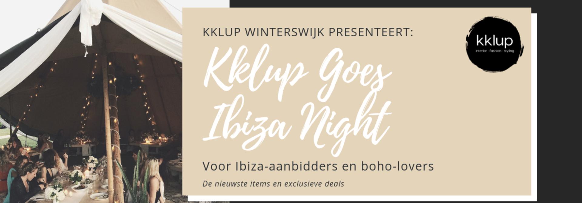 UITVERKOCHT -Kklup Goes Ibiza Night