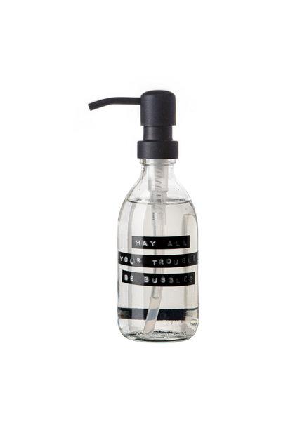 Handzeep helder glas zwarte pomp 250ml frisse linnen 'May all your troubles be bubbles'