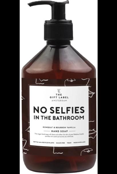 Hand soap no selfies in the bathroom