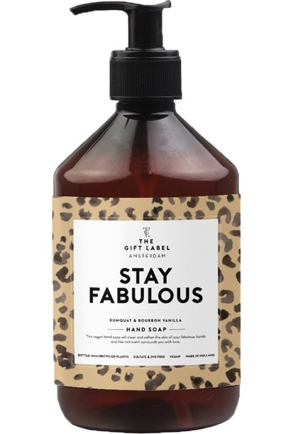 Hand soap stay fabulous