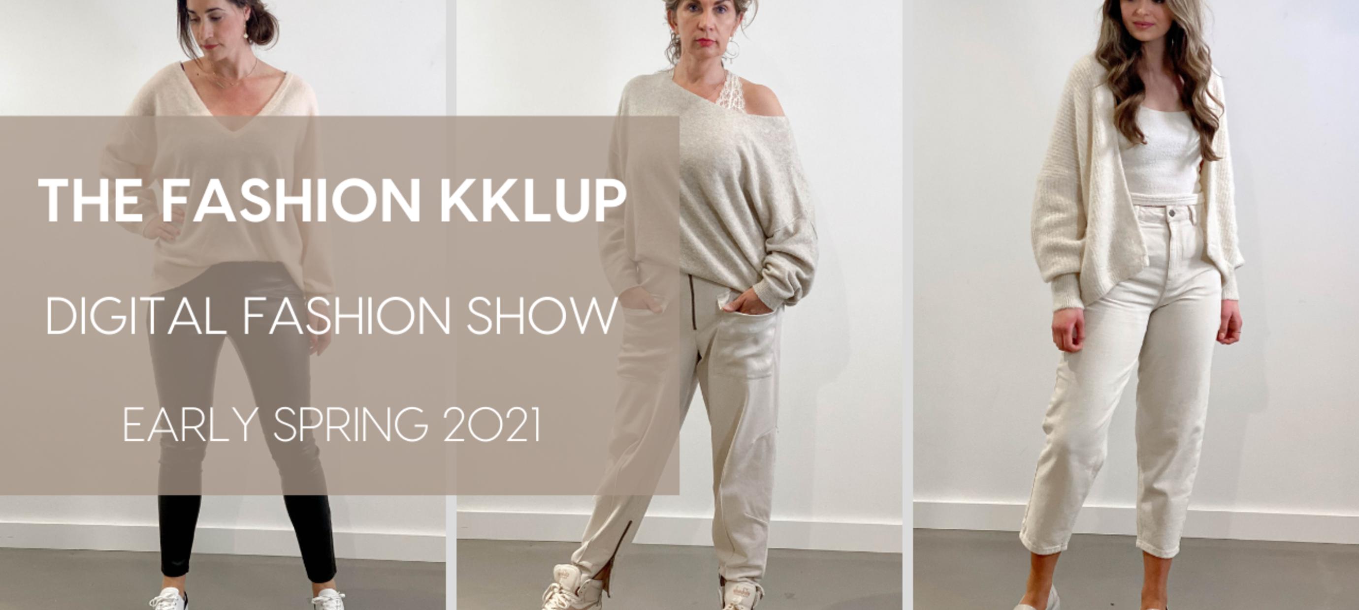 THE FASHION KKLUP | DIGITAL FASHION SHOW | EARLY SPRING 2021