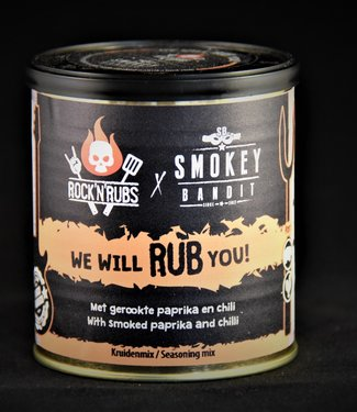 Smokey Bandit We will RUB you!