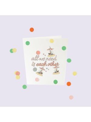 The Gift Label Confetti Cards Baby - All we need is each other
