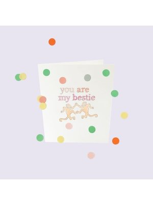 The Gift Label Confetti Cards Baby - You are my bestie