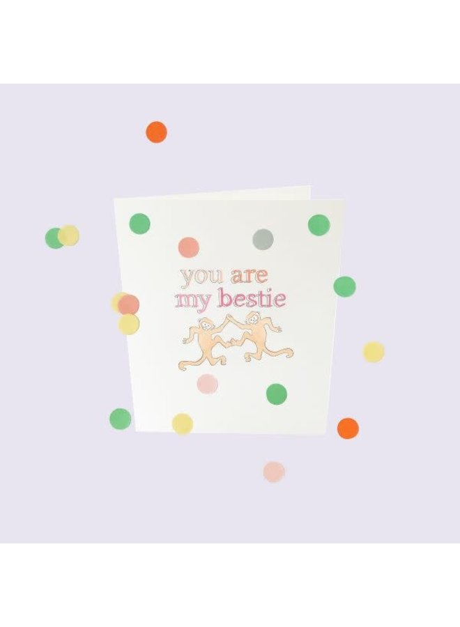 Confetti Cards Baby - You are my bestie