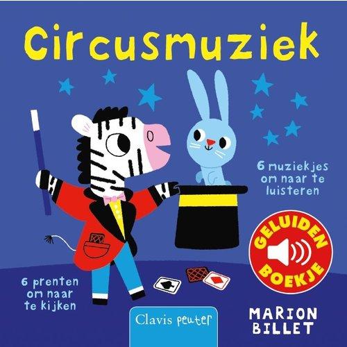 Clavis Books Marion Billet - Circusmuziek (geluidenboekje)