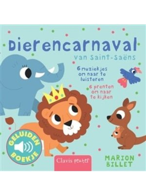 Clavis Books Marion Billet - Dierencarnaval (geluidenboekje)