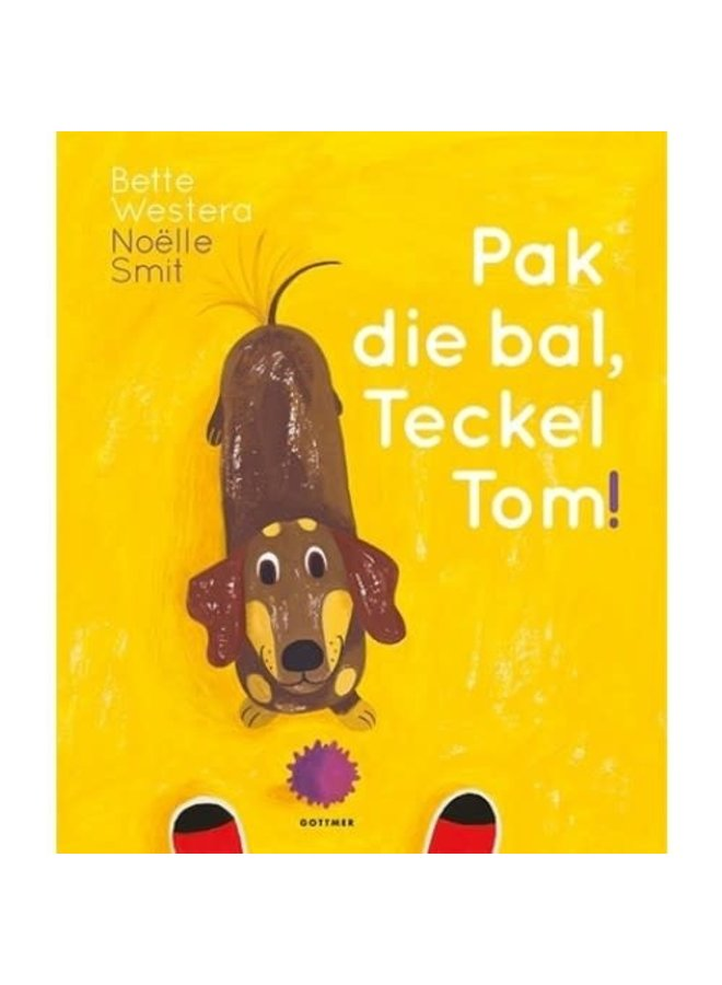 Bette Westera - Pak Die Bal, Teckel Tom