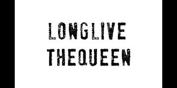 Longlivethequeen
