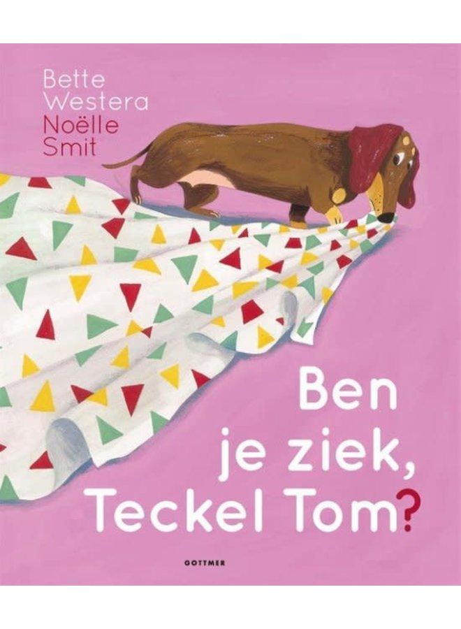 Bette Westera - Ben je ziek, Teckel Tom?
