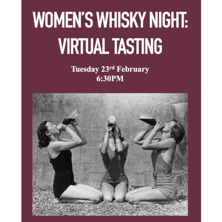 23/02/21 Women's Whisky Night: Around The World in Six Whiskies (Virtual Tasting)