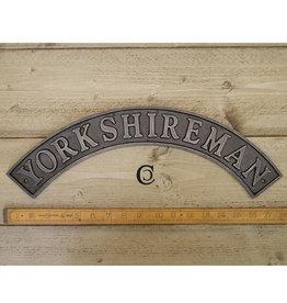 Cottingham Collection Yorkshireman Sign