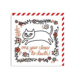 Ohh Deer One Year Closer To Death Square Greeting Card