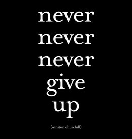 Quote Quotable Stickers - Never never never give up