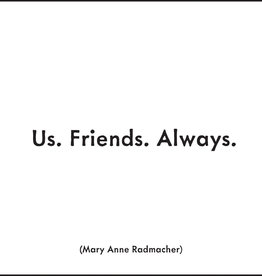 Quote Card & envelope - Us. Friends. Always.