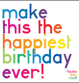 Quote Card & Envelope - Make this the happiest birthday ever!