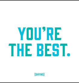 Quote Card & envelope - You're the best