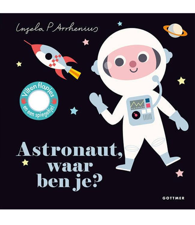 Ingela P Arrhenius Ingela P Arrhenius 'Astronaut, Waar Ben Je?'