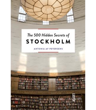 The 500 Hidden Secrets Of Stockholm City Guide