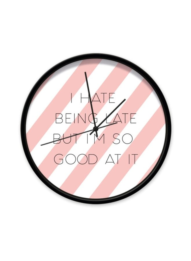 "Clock ""hate being late"""