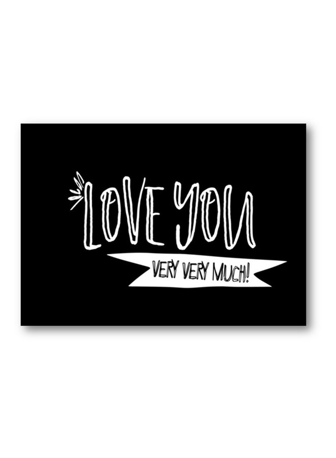 Postcard with text 'Love you, very very much'