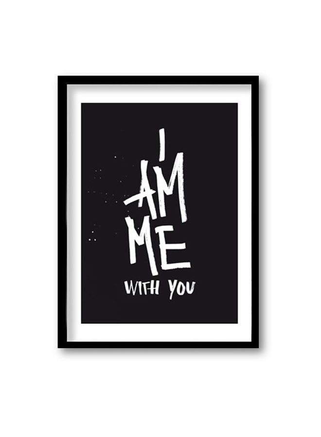 Poster I am me with you | A4