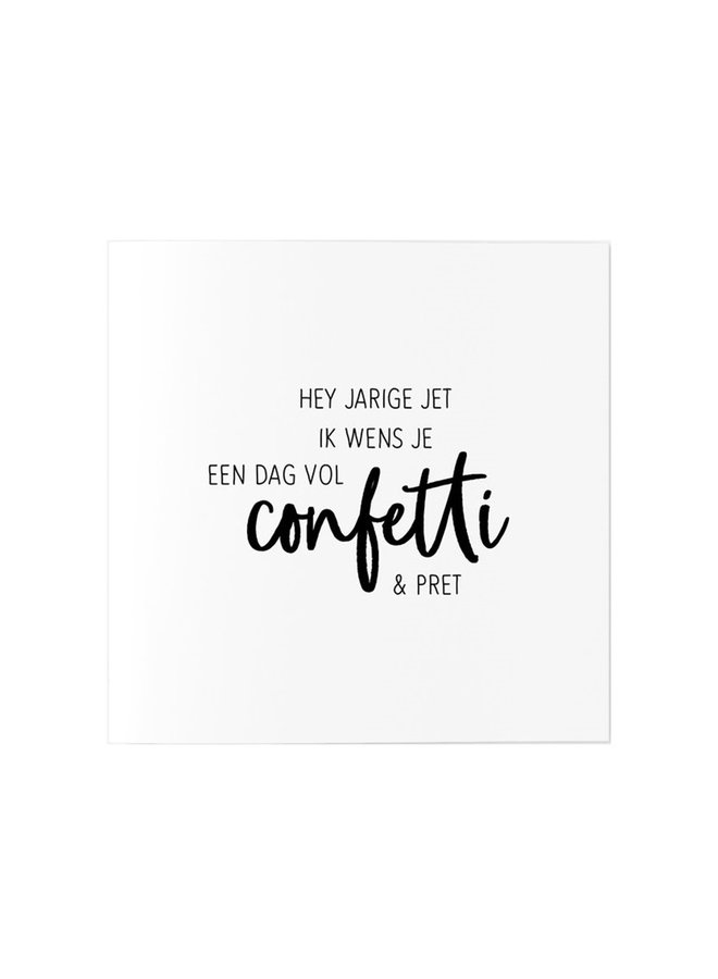 Greeting card with text  'Hey jarige jet'
