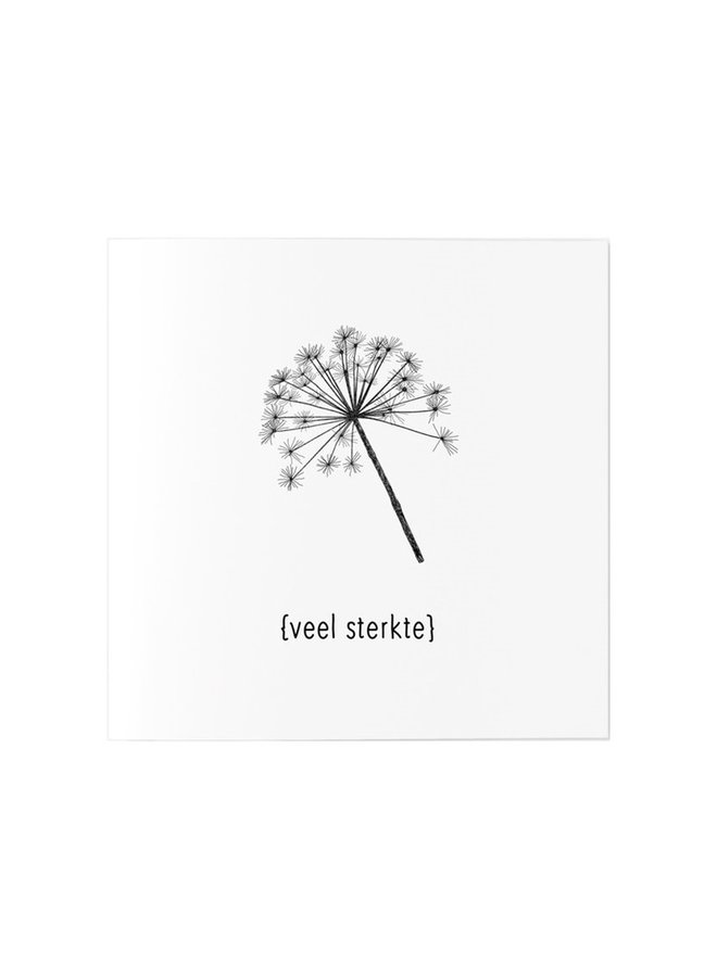Greeting card with text  'Veel sterkte'