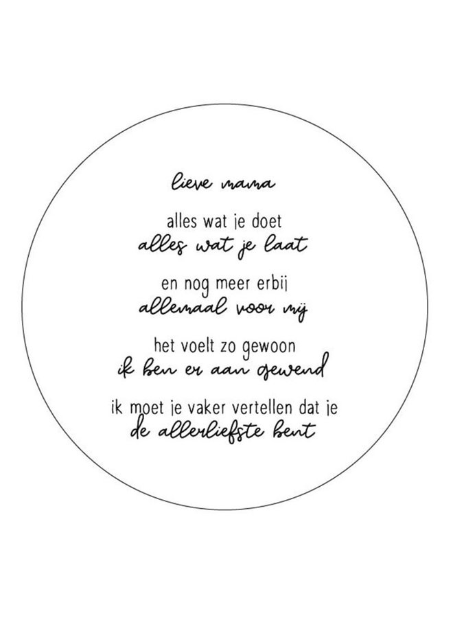 Wall Circle white text 'lieve mama'