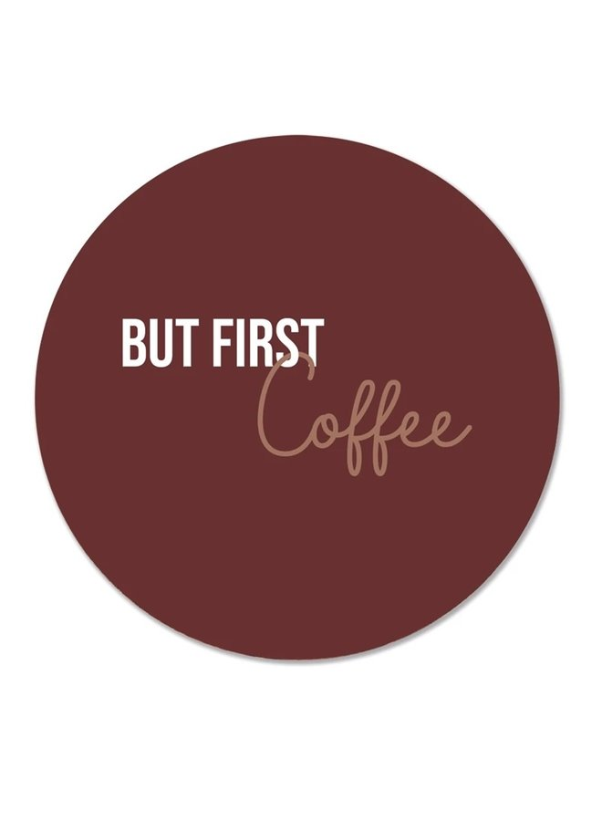 Wall circle but first coffee