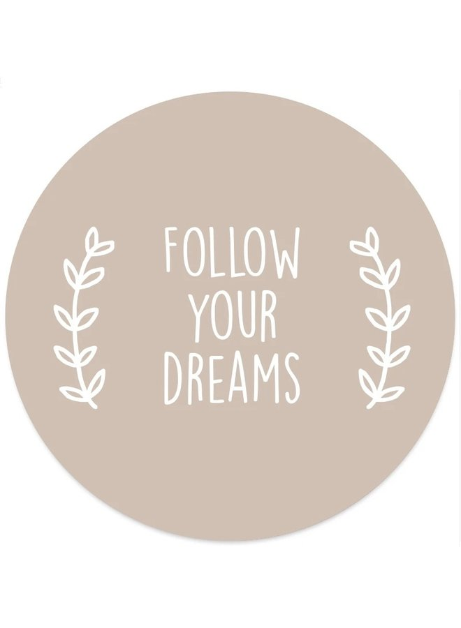 Wall circle follow your dreams beige