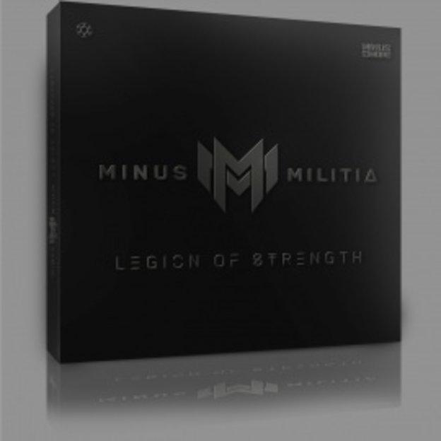 MINUS MILITIA - LEGION OF STRENGTH