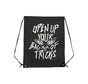 OPEN UP YOUR BAG OF TRICKS STRINGBAG