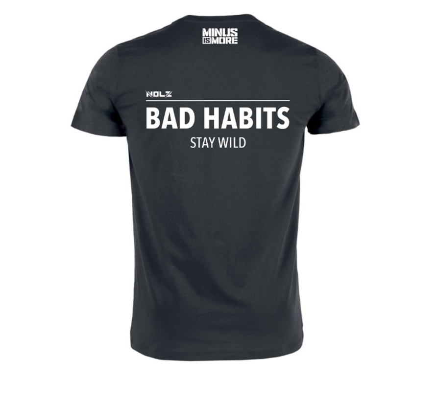 BAD HABITS STAY WILD T-SHIRT
