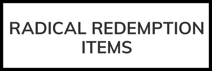 Shop Radical Redemption