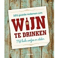 Deltas 101 goede redenen om wijn te drinken