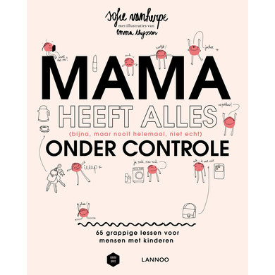 Lannoo Book Mama has everything (almost, but never completely, not really) under control