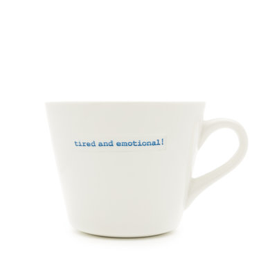 Keith Brymer Jones Bucket mug tired and emotional