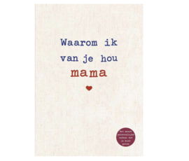 Why I love you mama
